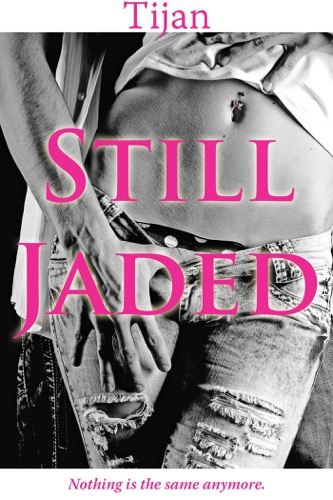 Tijan - Still Jaded