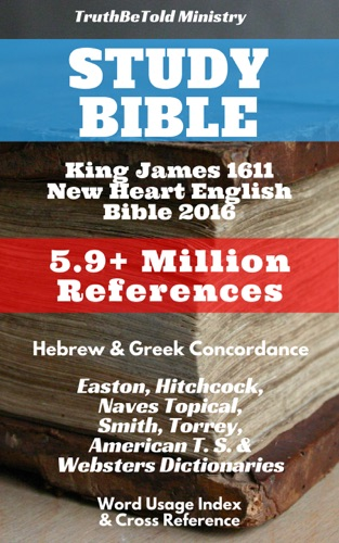 Read Study Bible online free by King James & TruthBeTold Ministry at