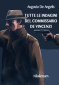 Tutte le indagini del commissario De Vincenzi