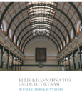 Ellie and Hannah's A to Z Guide to Vietnam