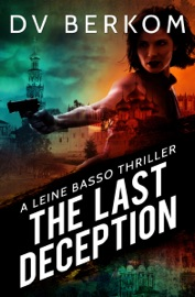 THE LAST DECEPTION: A LEINE BASSO THRILLER (#5)