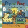 Pip And Posy The Bedtime Frog