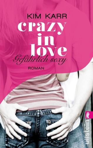 Kim Karr - Gefährlich sexy - Crazy in Love 2