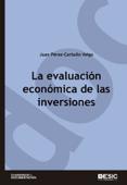 Download and Read Online La evaluación económica de las inversiones