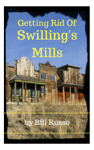 Getting Rid of Swilling's Mills