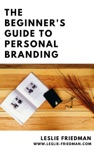 The Beginners Guide To Personal Branding