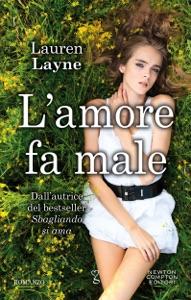 L'amore fa male di Lauren Layne Copertina del libro