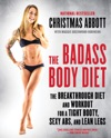 The Badass Body Diet