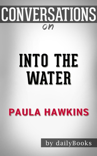 Daily Books - Into the Water: by Paula Hawkins  Conversation Starters