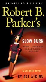 Robert B. Parker's Slow Burn PDF Download