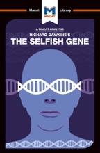 An Analysis Of Richard Dawkins's The Selfish Gene