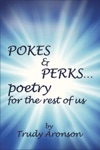 Pokes  Perks Poetry For The Rest Of Us