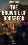 The Brownie Of Bodsbeck Volume 12