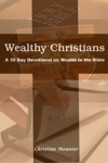 Wealthy Christians A 30 Day Devotional On Wealth In The Bible