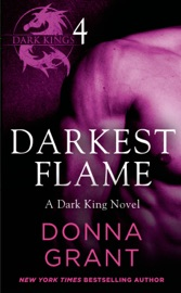 Darkest Flame Part 4