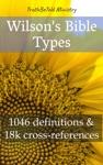 Wilsons Bible Types