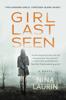 Nina Laurin - Girl Last Seen  artwork