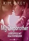 My Stepbrother - Liebesspiele Mit Dem Stiefbruder 3