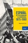 Espaa De La Restauracin A La Democracia 1875-1980