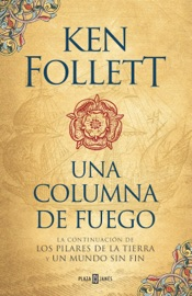 Una columna de fuego (Saga Los pilares de la Tierra 3) PDF Download