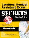 Certified Medical Assistant Exam Secrets Study Guide