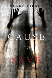 Cause to Save (An Avery Black Mystery—Book 5) book