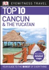 Top 10 Cancn And The Yucatn
