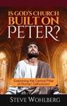 Is Gods Church Built On Peter