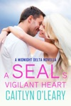 A SEALs Vigilant Heart