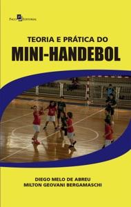 Teoria e Prática do Mini-Handebol Book Cover