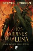 Los jardines de la Luna (Malaz: El Libro de los Caídos 1) Book Cover