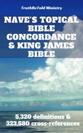 Nave's Topical Bible Concordance and King James Bible