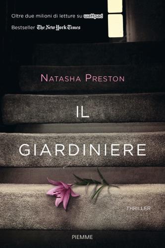 Natasha Preston - Il giardiniere
