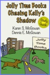 Jolly Time Books Chasing Kellys Shadow Study Guide
