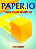 Paper.io Game Guide Unofficial