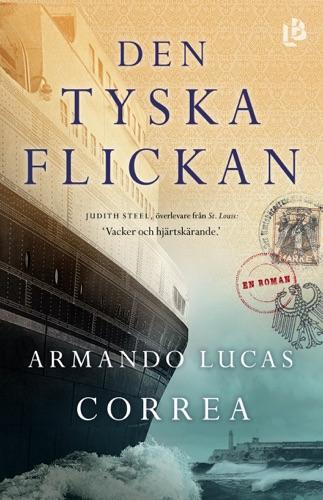 Armando Lucas Correa - Den tyska flickan