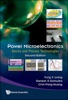 Power Microelectronics: Device And Process Technologies (Second Edition)