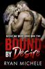 Ryan Michele - Bound by Desire (Ravage MC Bound Series Book 2) artwork