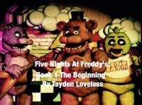 Five Nights At Freddy's: Book 1 The Beginning