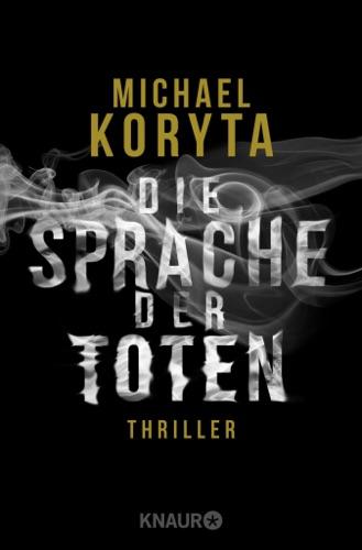 Michael Koryta - Die Sprache der Toten