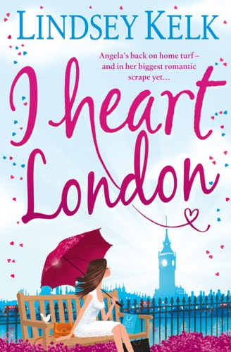 Lindsey Kelk - I Heart London
