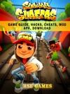 Subway Surfers Game Guide Hacks Cheats Mod Apk Download
