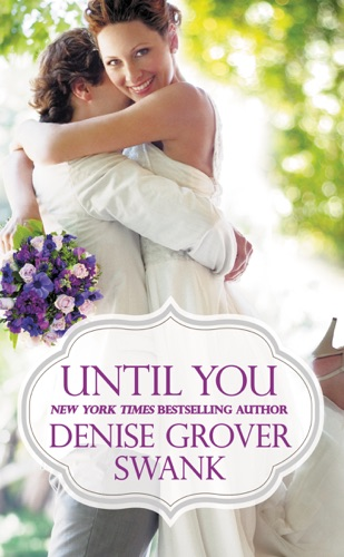 Denise Grover Swank - Until You