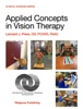 Applied Concepts In Vision Therapy