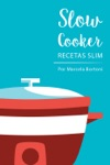 Slow Cooker Recetas Slim