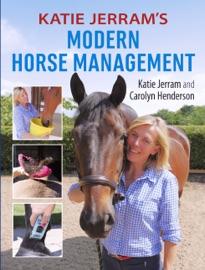 KATIE JERRAMS MODERN HORSE MANAGEMENT