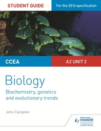 Ccea A2 Unit 2 Biology Student Guide Biochemistry Genetics And Evolutionary Trends
