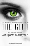The Gift The Butterfly Effect Book 1