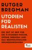 Rutger Bregman - Utopien für Realisten Grafik