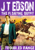 The Floating Outfit 12: Troubled Range